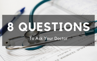 8 Questions to Ask Your Doctor